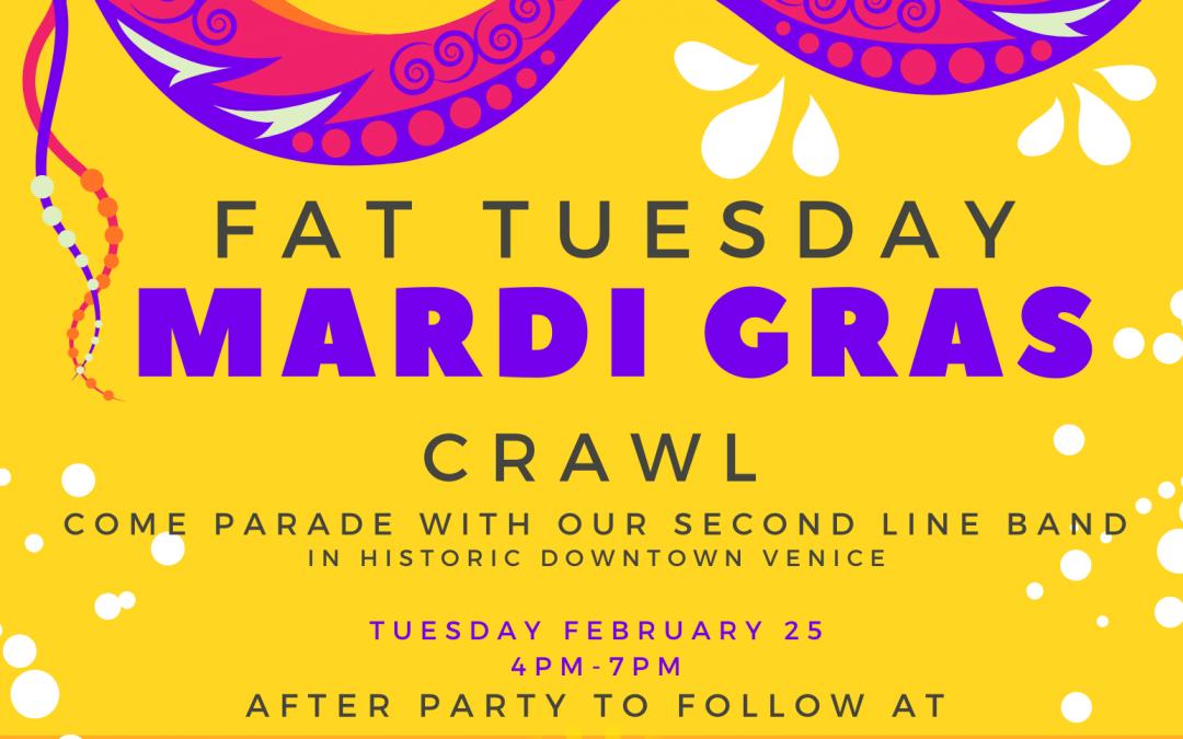 Fat Tuesday Mardi Gras Crawl on February 25th