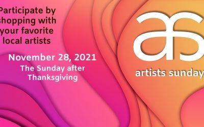 Artists Sunday is November 28, 2021